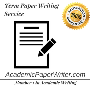 best term paper writing service Find the best term paper writing service in uk,usa easily with the help of our reviews, also you can select cheap custom paper writing service in uk , usa 487.